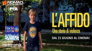 L'AFFIDO - UNA STORIA DI VIOLENZA - RADIO GARDA FM MEDIAPARTNER DEL CINEMA D'AUTORE